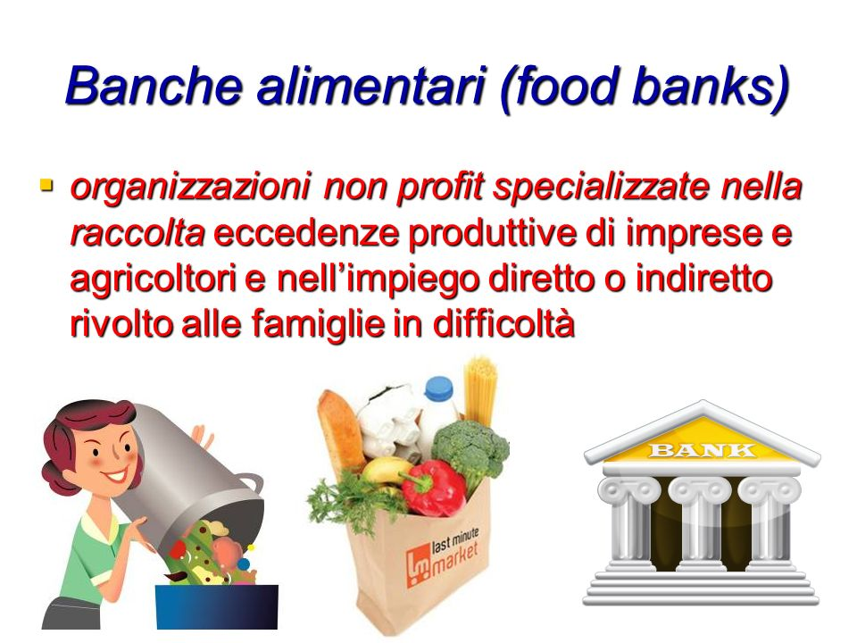 Banche alimentari (food banks)