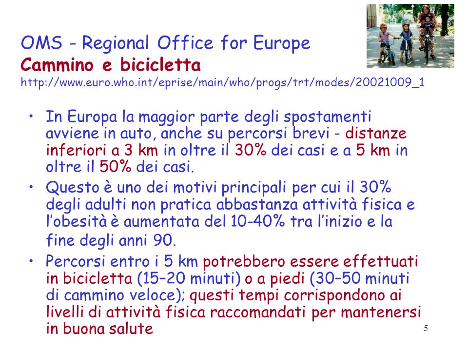 OMS - Regional Office for Europe Cammino e bicicletta http://www. euro