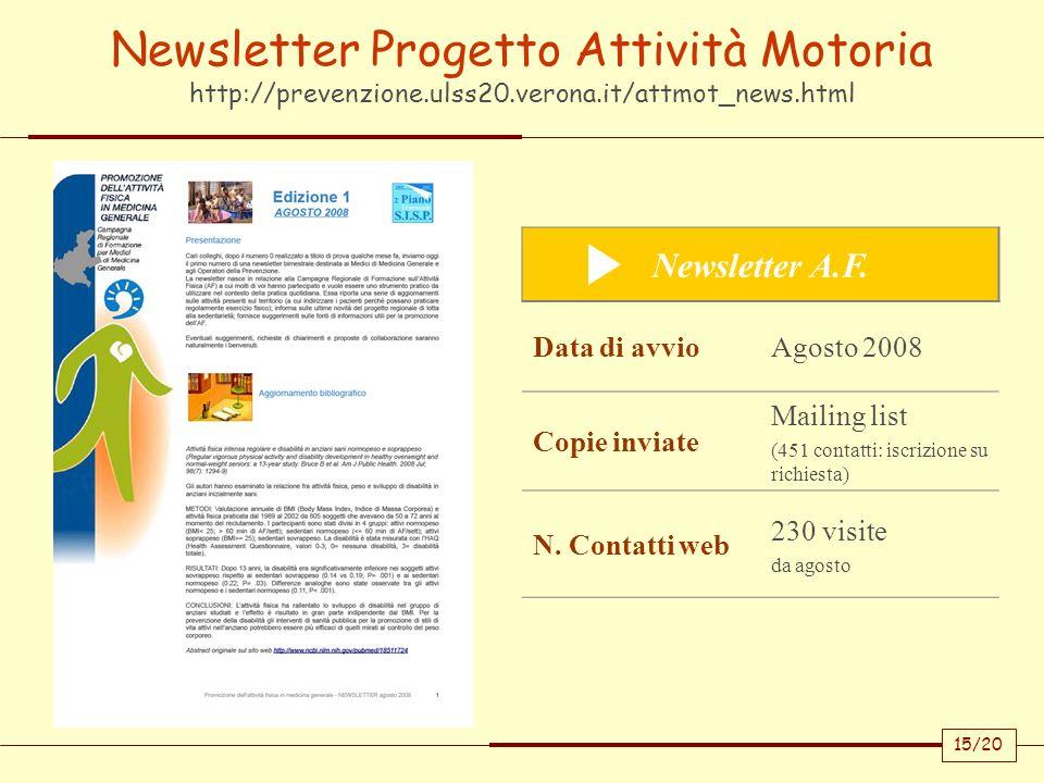 Newsletter Progetto Attività Motoria http://prevenzione.ulss20.verona.it/attmot_news.html
