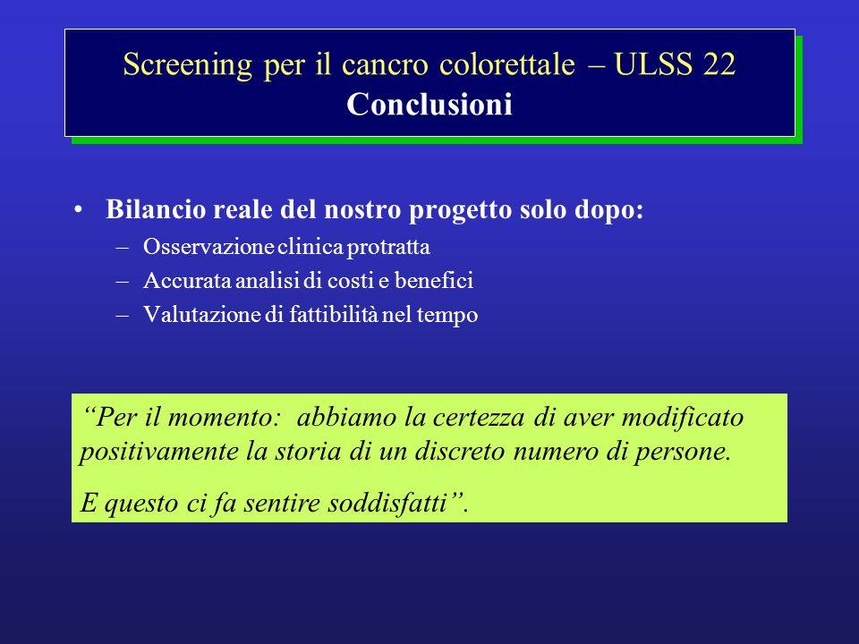 Screening per il cancro colorettale – ULSS 22 Conclusioni