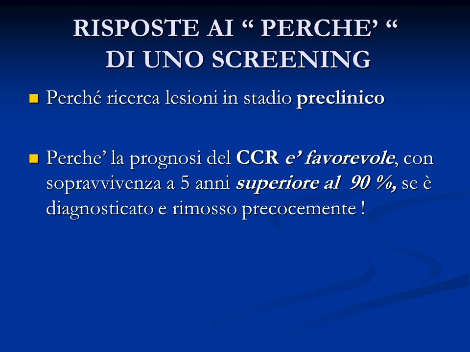 RISPOSTE AI PERCHE' DI UNO SCREENING