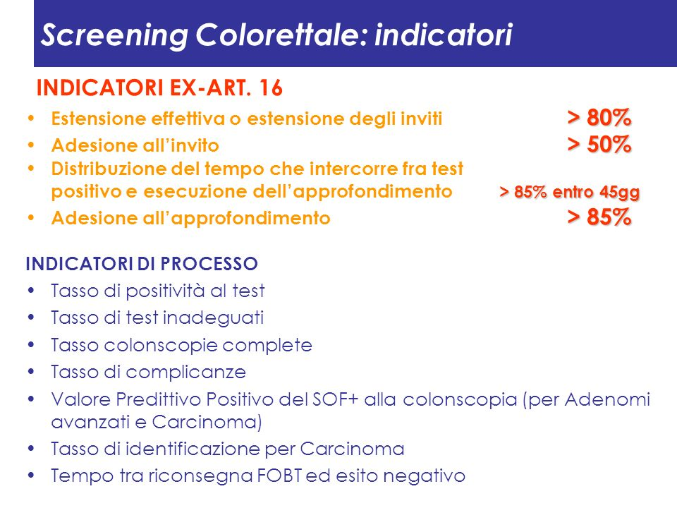Screening Colorettale: indicatori
