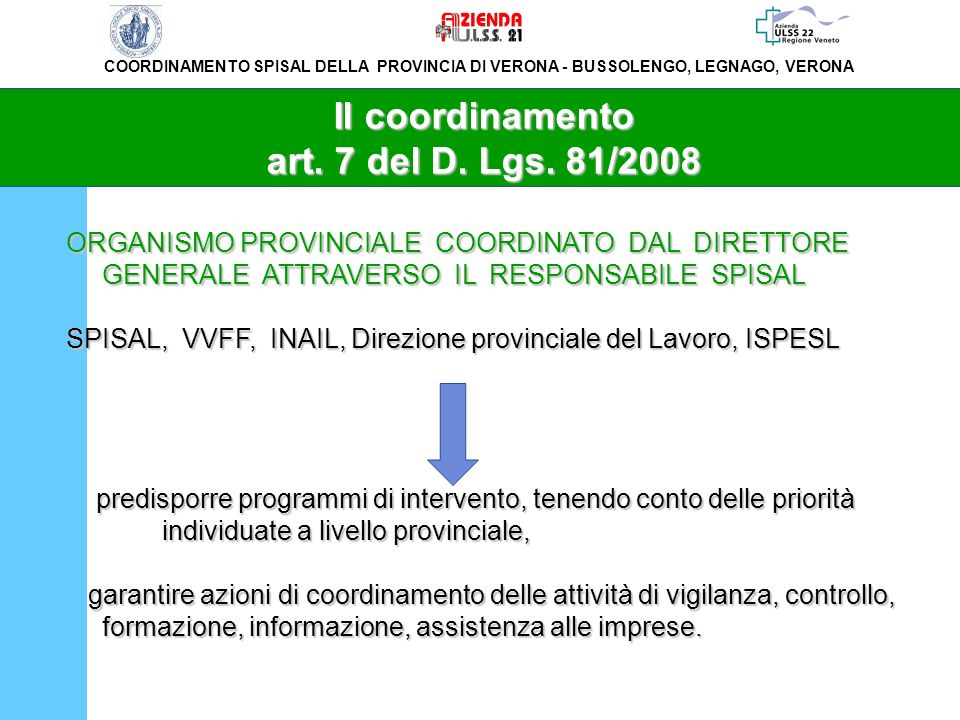 Il coordinamento art. 7 del D. Lgs. 81/2008