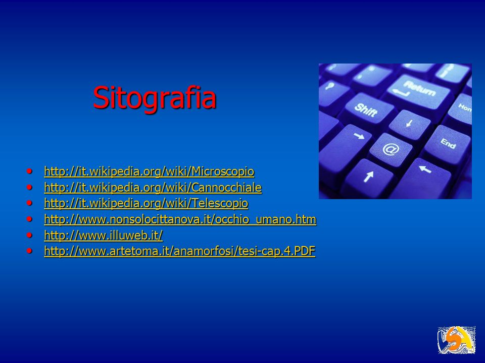 Sitografia http://it.wikipedia.org/wiki/Microscopio