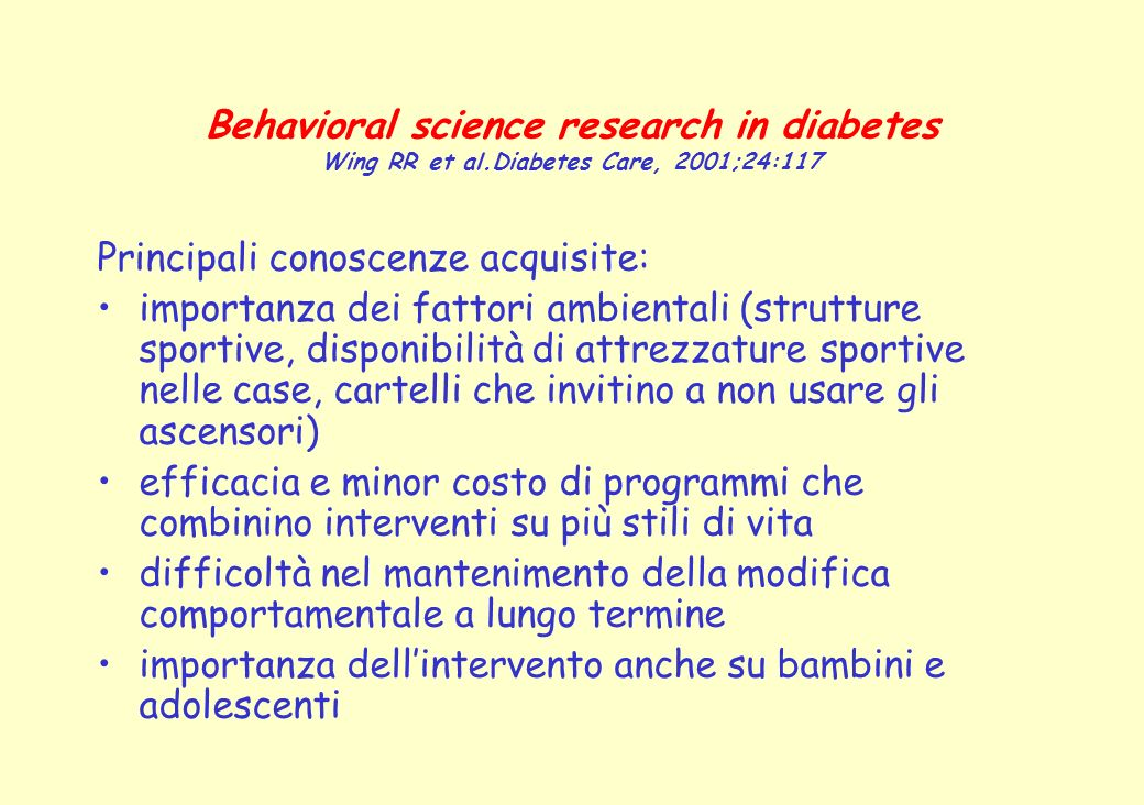 Behavioral science research in diabetes Wing RR et al