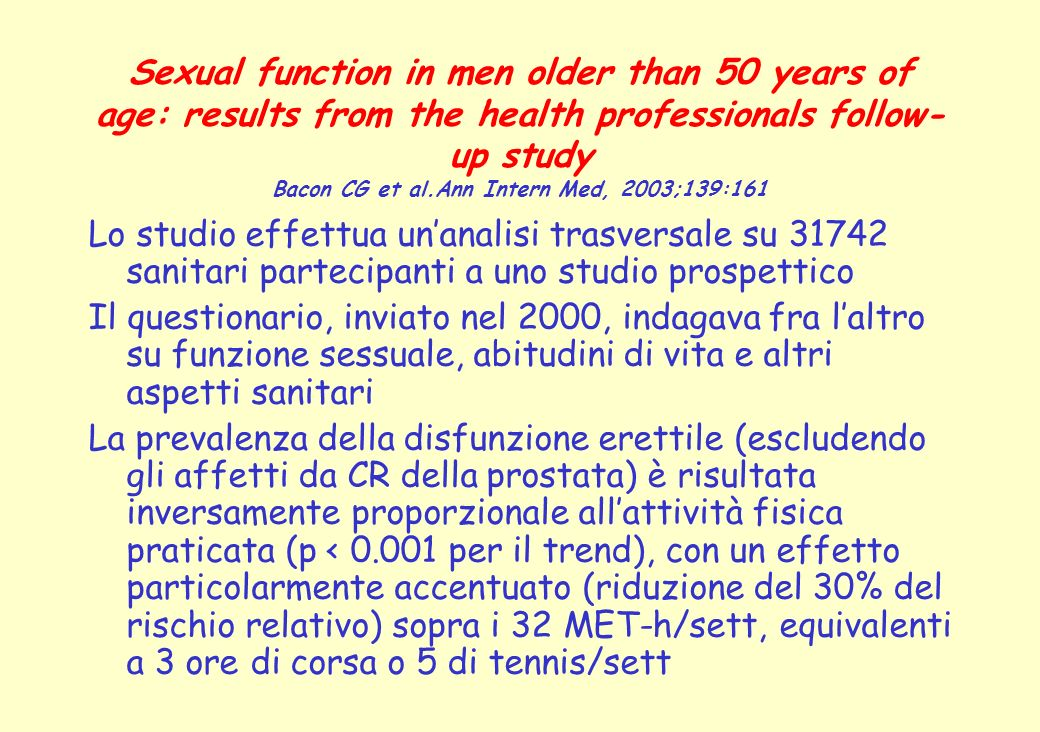 Sexual function in men older than 50 years of age: results from the health professionals follow-up study Bacon CG et al.Ann Intern Med, 2003;139:161
