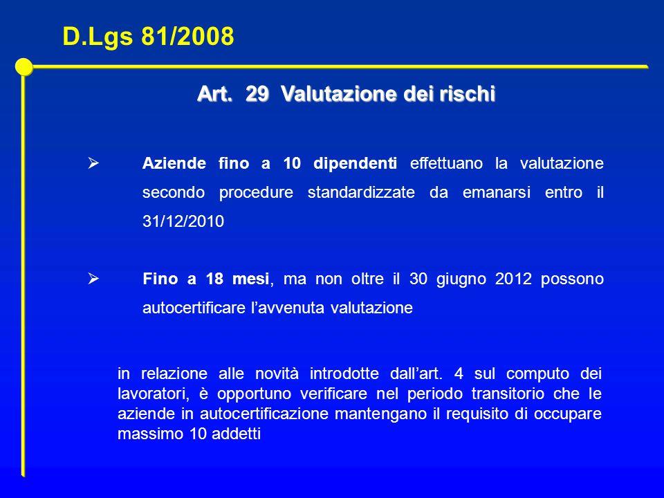 Art. 29 Valutazione dei rischi