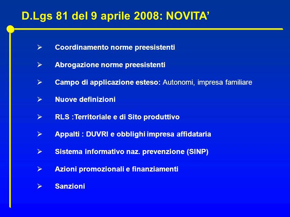 D.Lgs 81 del 9 aprile 2008: NOVITA'