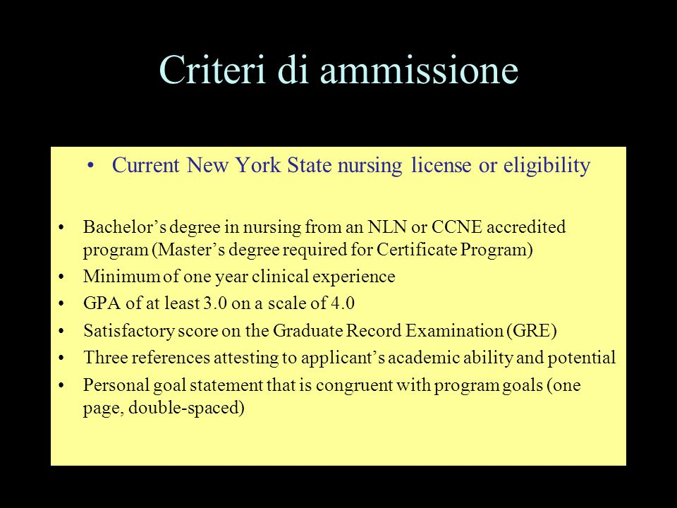 Current New York State nursing license or eligibility