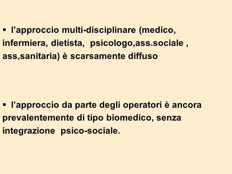 l'approccio multi-disciplinare (medico,