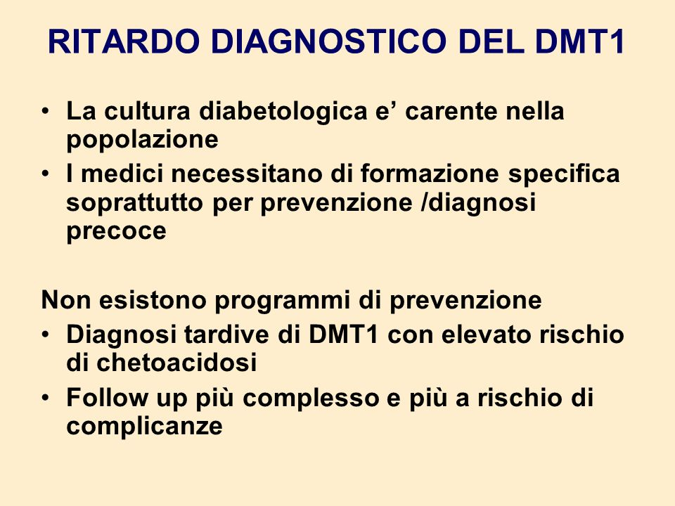 RITARDO DIAGNOSTICO DEL DMT1