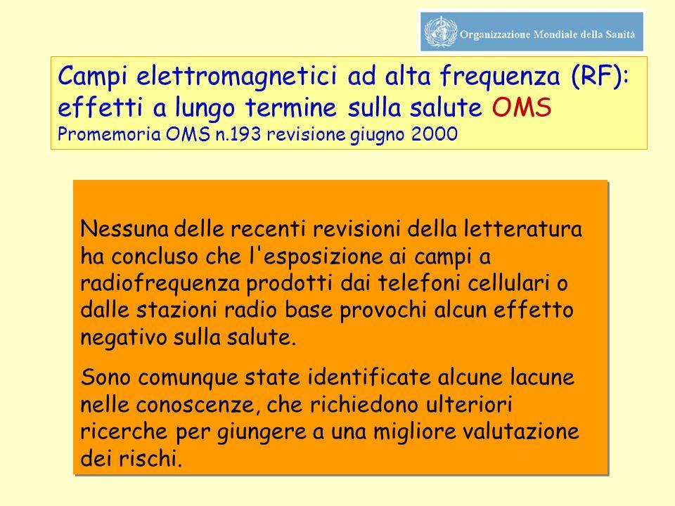 Campi elettromagnetici ad alta frequenza (RF): effetti a lungo termine sulla salute OMS Promemoria OMS n.193 revisione giugno 2000
