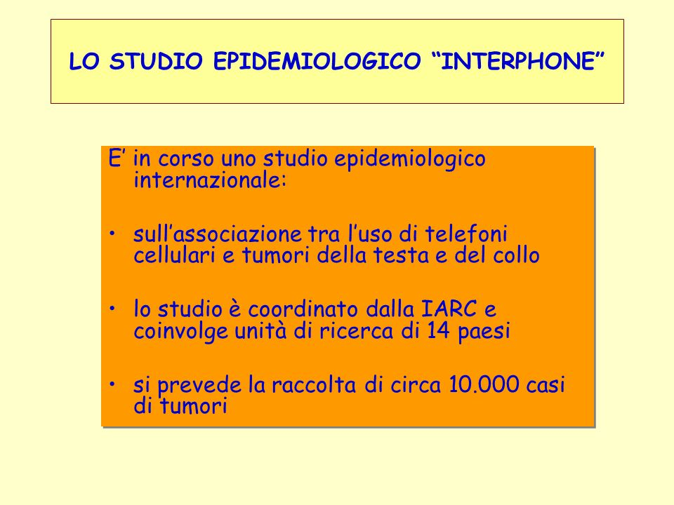 LO STUDIO EPIDEMIOLOGICO INTERPHONE