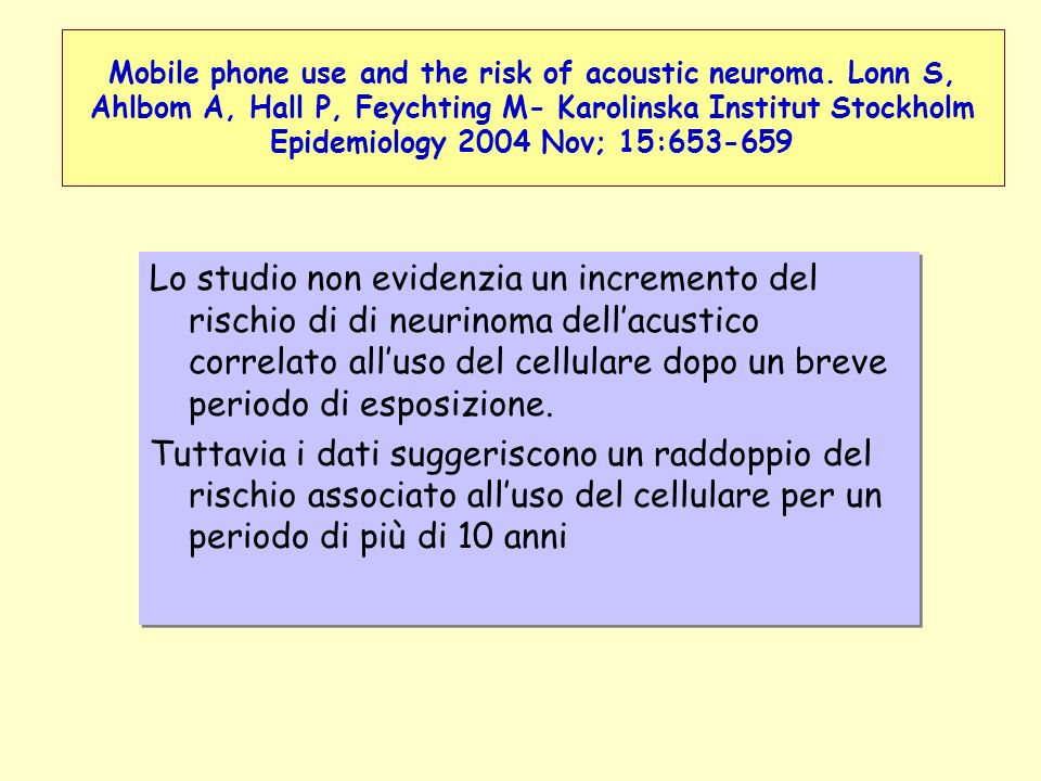 Mobile phone use and the risk of acoustic neuroma