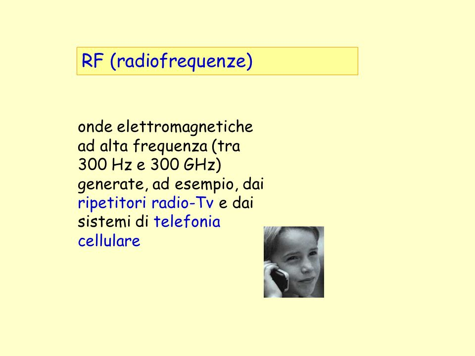 RF (radiofrequenze)