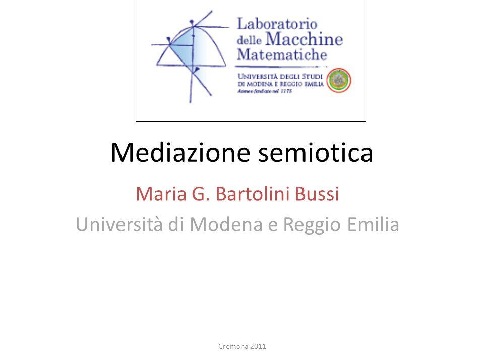 Maria G. Bartolini Bussi Università di Modena e Reggio Emilia