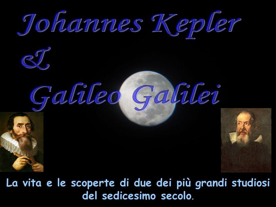 Johannes Kepler & Galileo Galilei