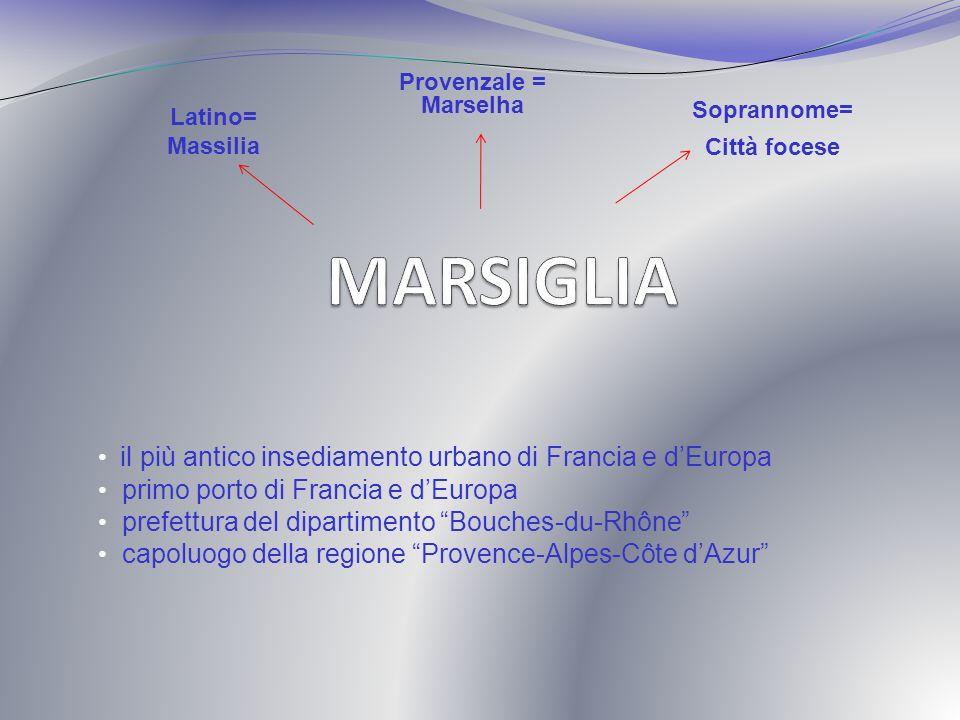 MARSIGLIA il più antico insediamento urbano di Francia e d'Europa