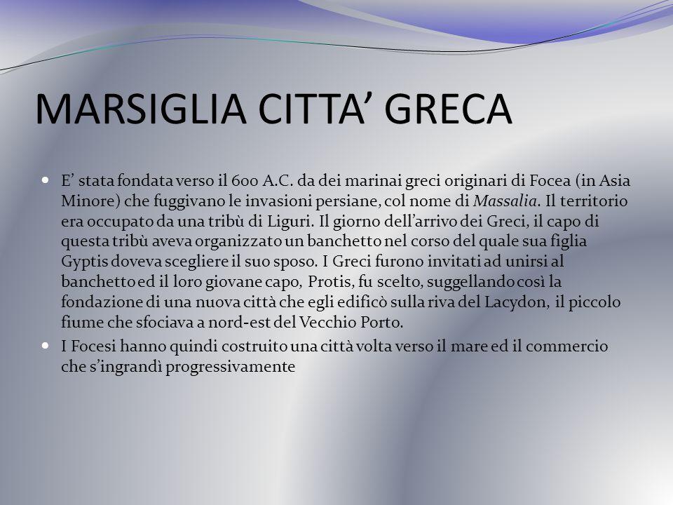 MARSIGLIA CITTA' GRECA