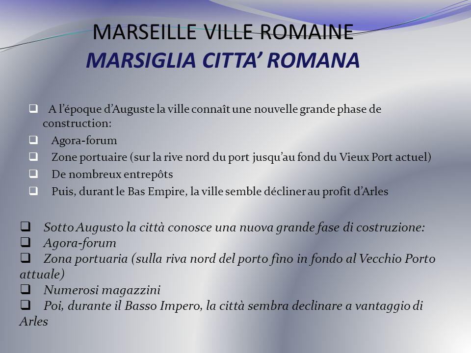 MARSEILLE VILLE ROMAINE MARSIGLIA CITTA' ROMANA