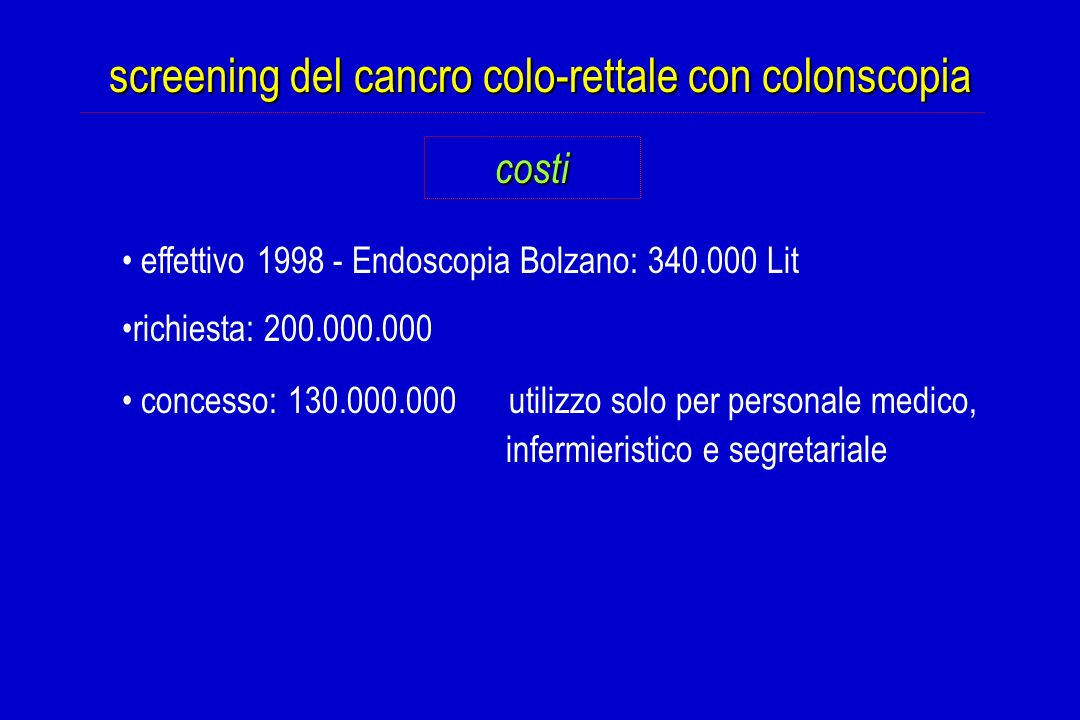 screening del cancro colo-rettale con colonscopia