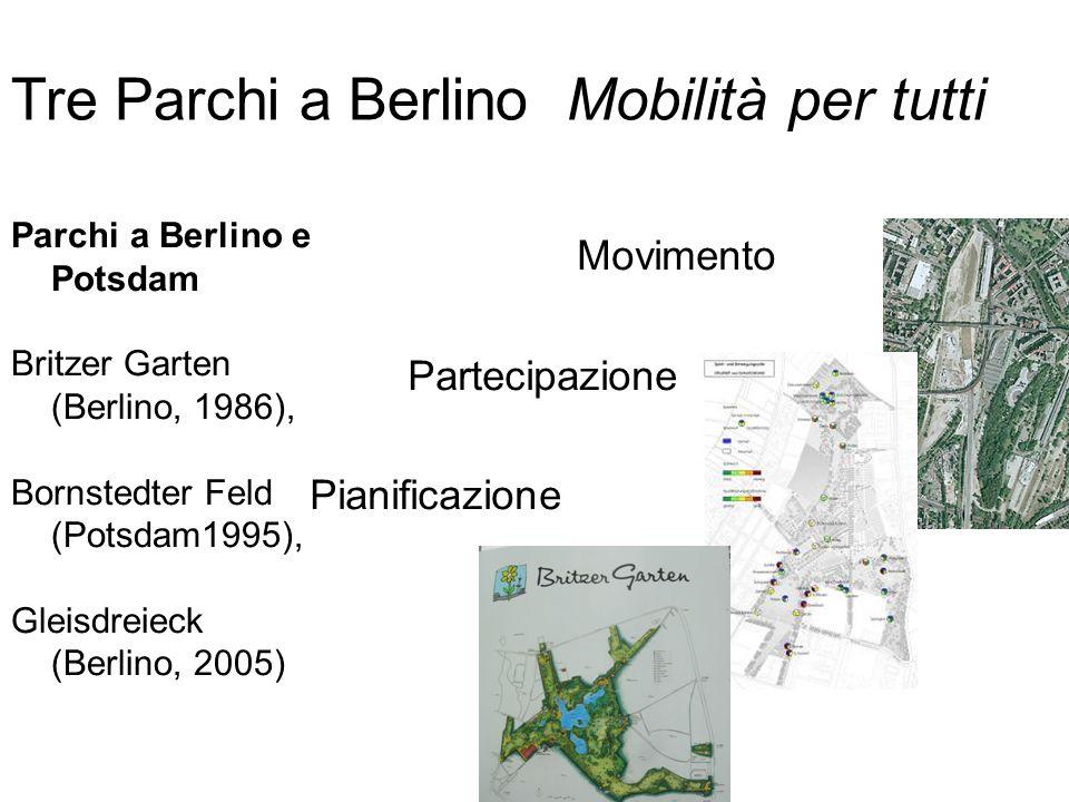 Tre Parchi a Berlino Mobilità per tutti