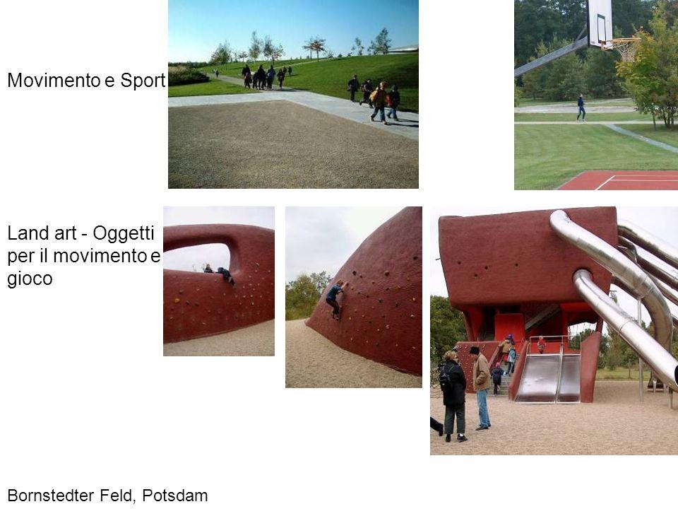 Land art - Oggetti per il movimento e gioco