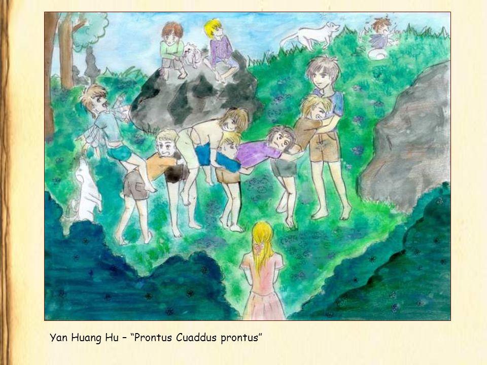 Yan Huang Hu – Prontus Cuaddus prontus