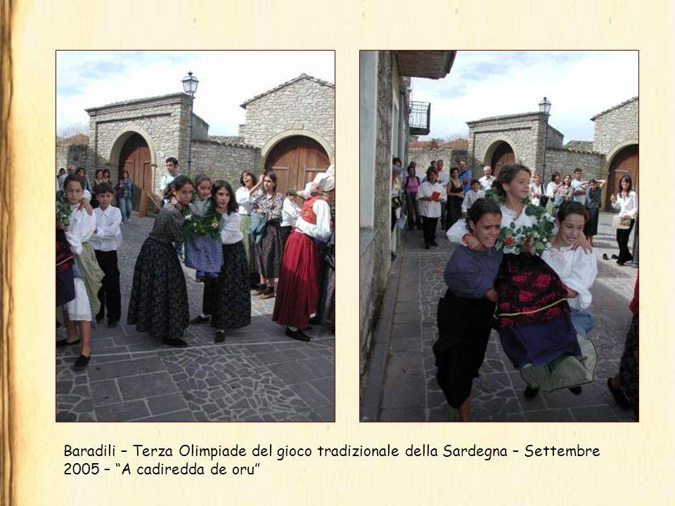 Baradili – Terza Olimpiade del gioco tradizionale della Sardegna – Settembre 2005 – A cadiredda de oru