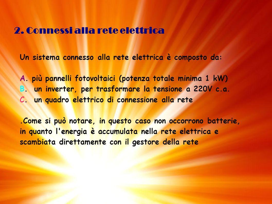 2. Connessi alla rete elettrica
