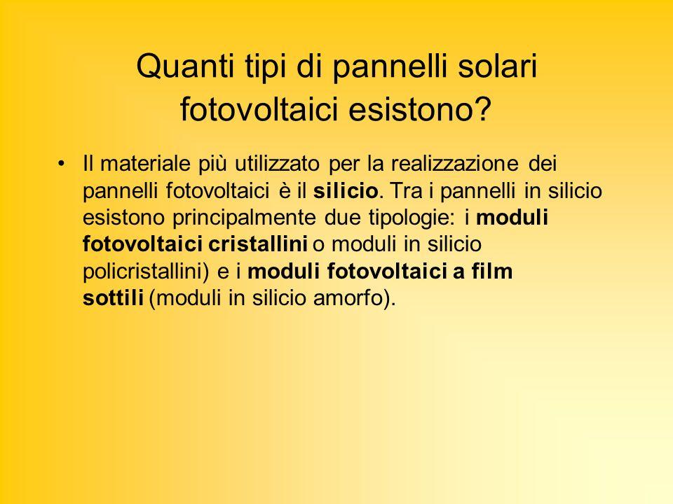 Quanti tipi di pannelli solari fotovoltaici esistono