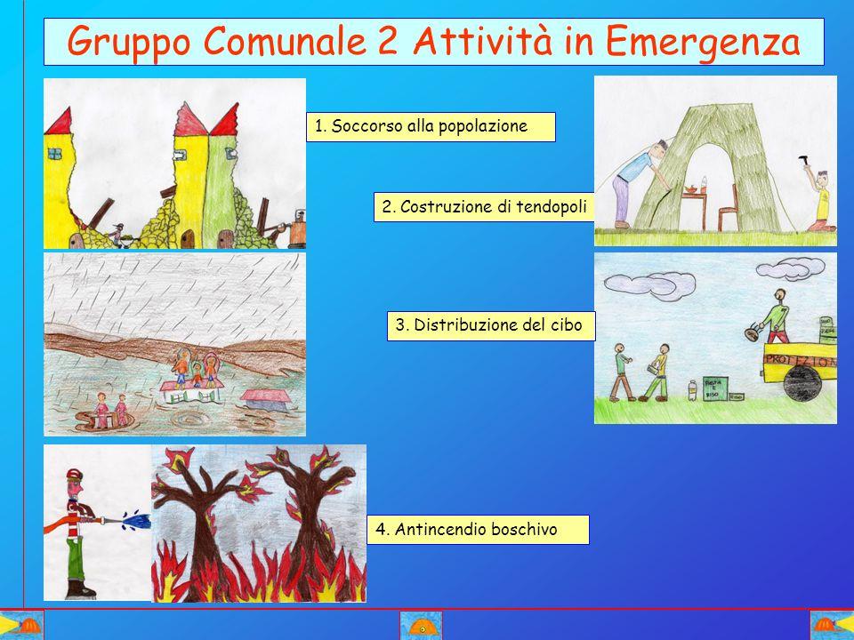 Gruppo Comunale 2 Attività in Emergenza