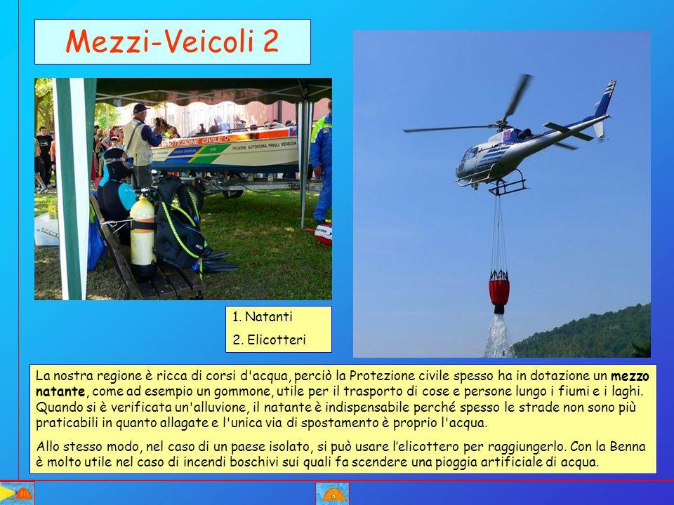 Mezzi-Veicoli 2 1. Natanti 2. Elicotteri