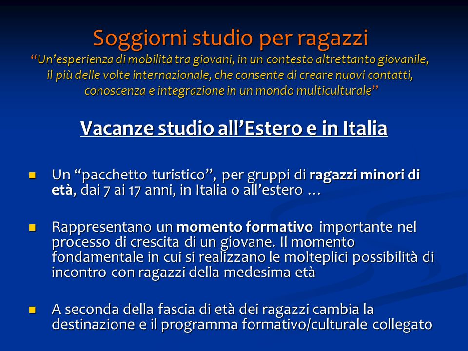 Vacanze studio all'Estero e in Italia