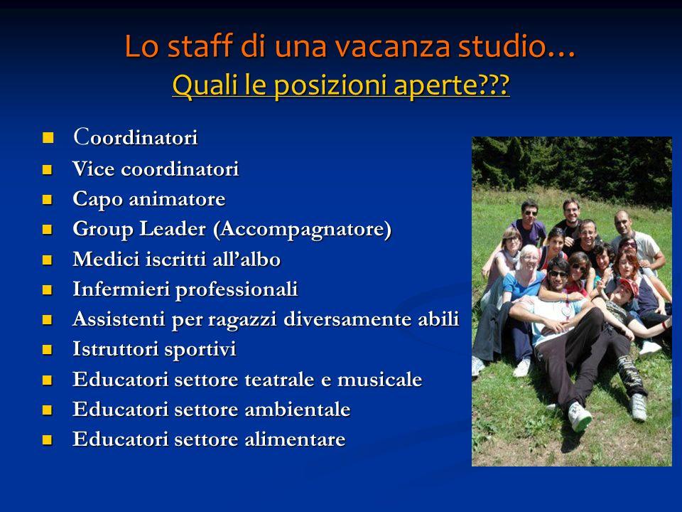 Lo staff di una vacanza studio… Quali le posizioni aperte