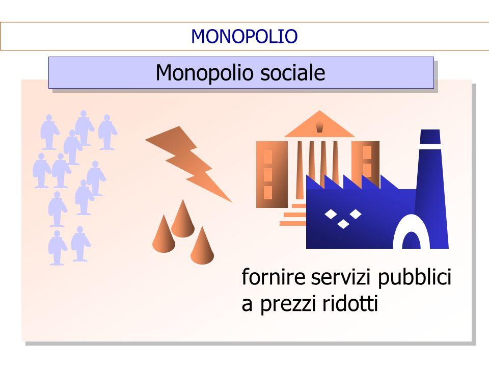 fornire servizi pubblici a prezzi ridotti