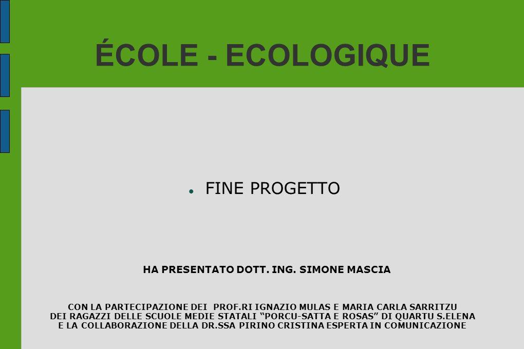 ÉCOLE - ECOLOGIQUE FINE PROGETTO