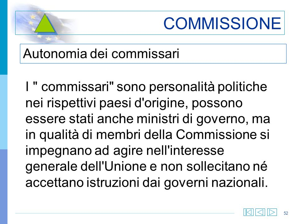 COMMISSIONE Autonomia dei commissari