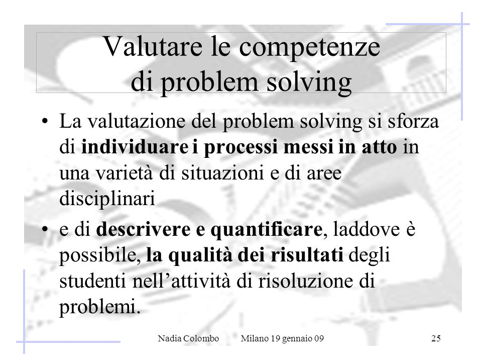 Valutare le competenze di problem solving