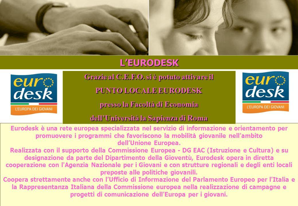 L'EURODESK E Grazie al C.E.F.O. si è potuto attivare il