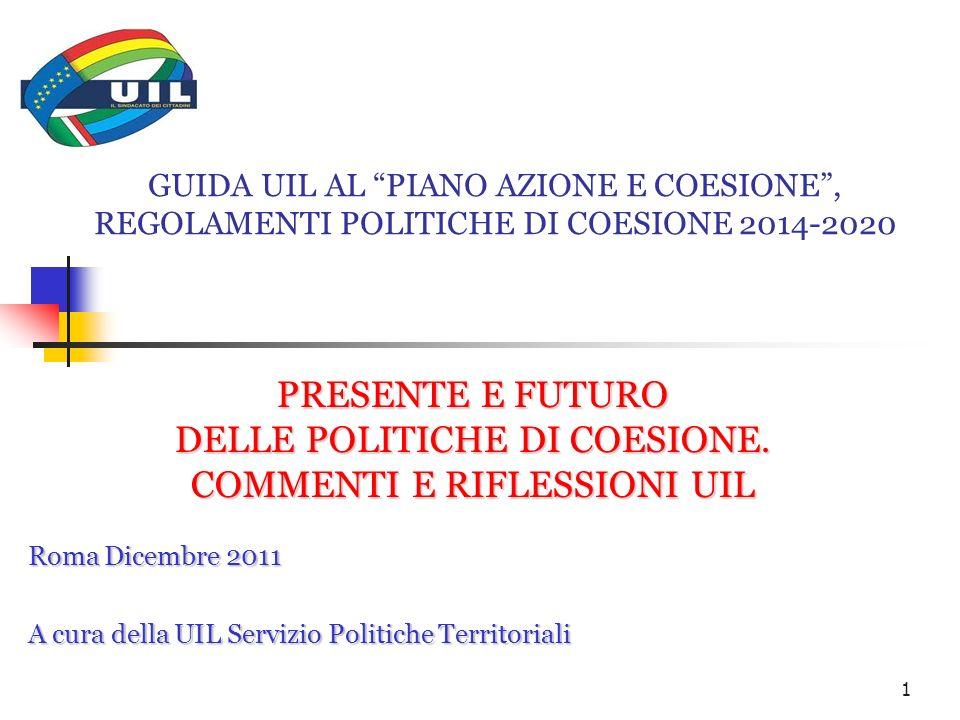 DELLE POLITICHE DI COESIONE. COMMENTI E RIFLESSIONI UIL