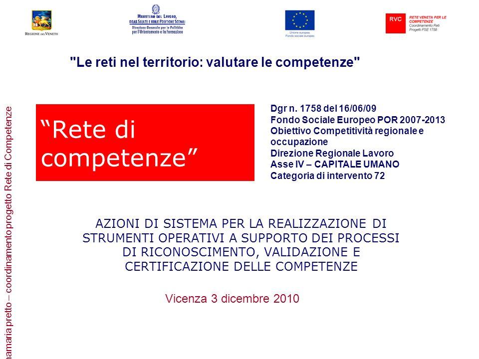 Rete di competenze Le reti nel territorio: valutare le competenze