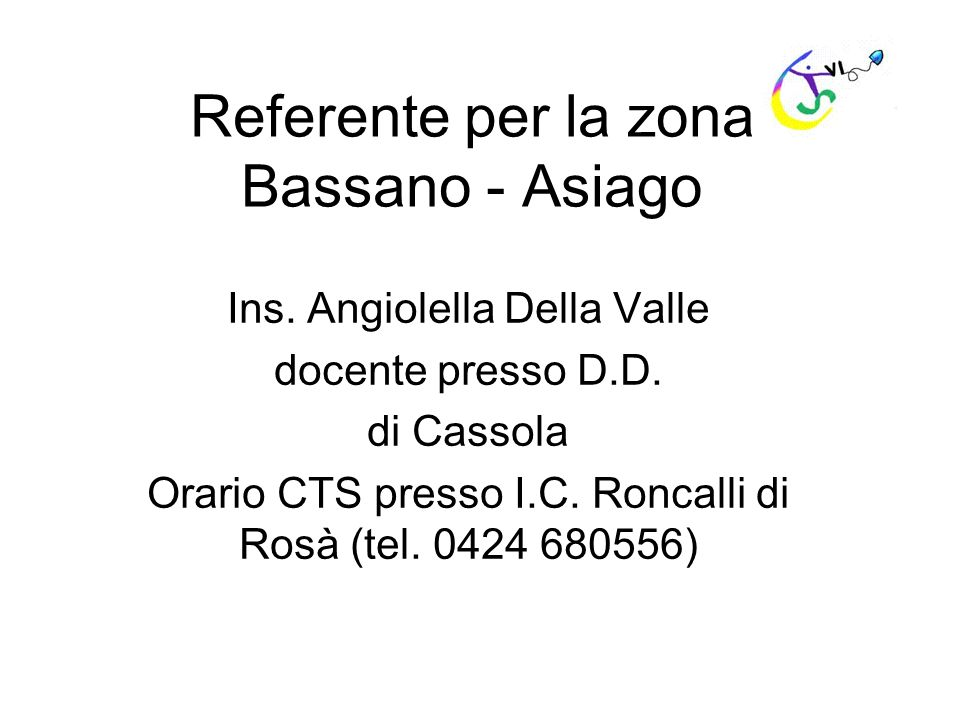 Referente per la zona Bassano - Asiago