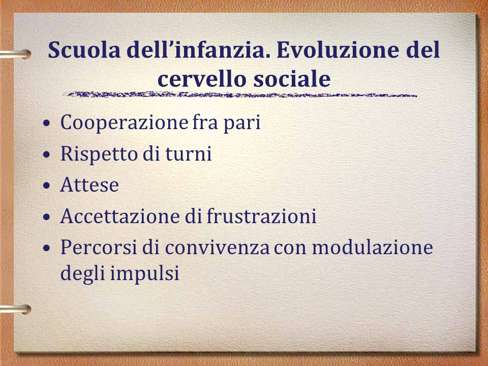Scuola dell'infanzia. Evoluzione del cervello sociale