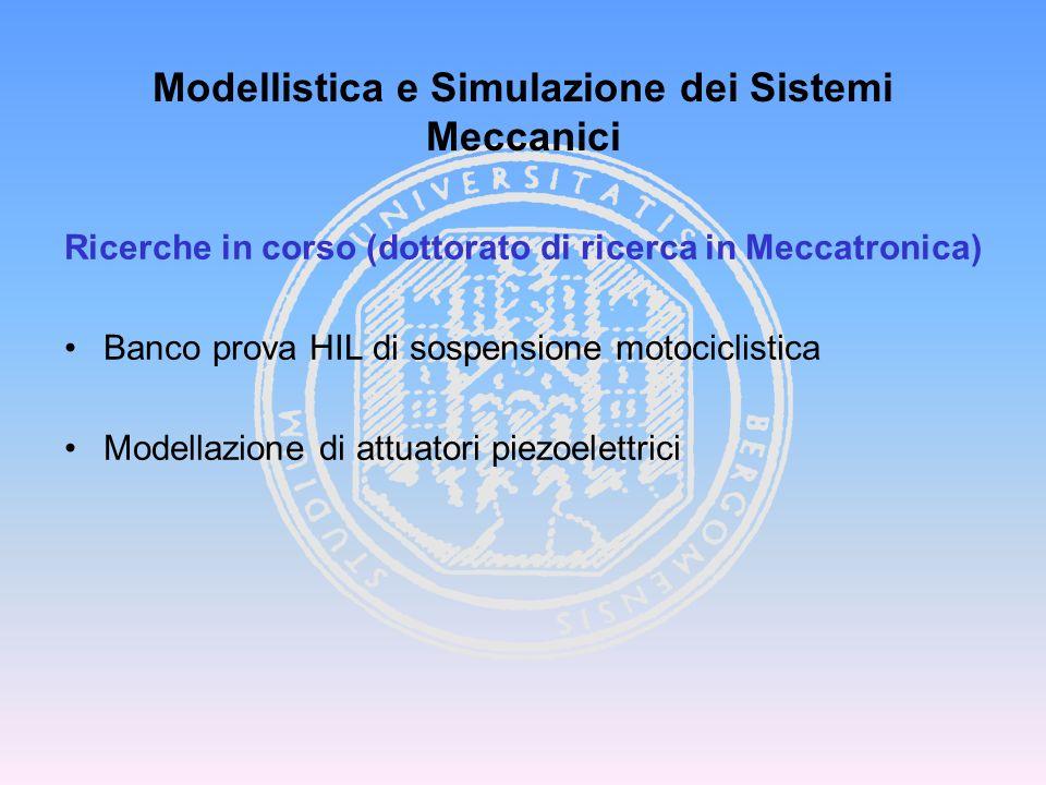 Modellistica e Simulazione dei Sistemi Meccanici