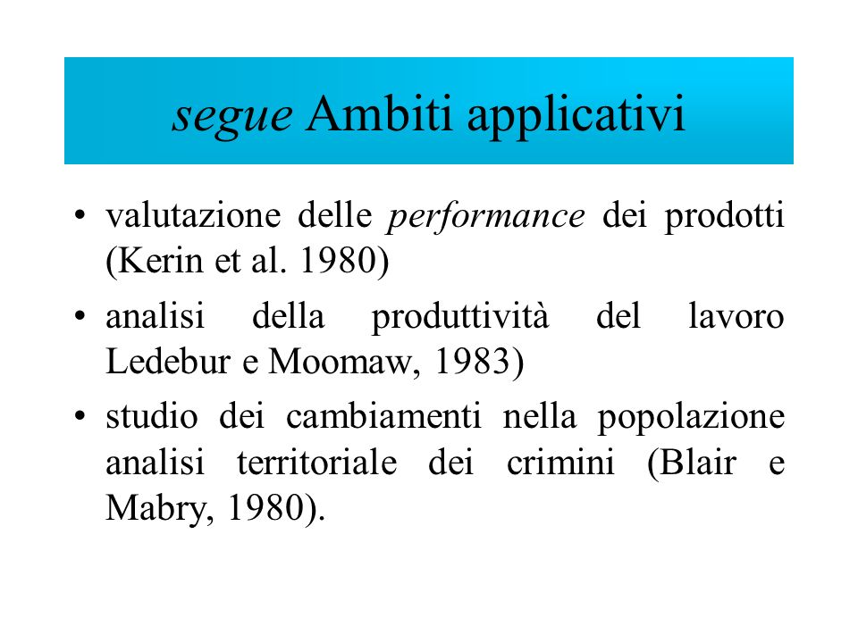 segue Ambiti applicativi