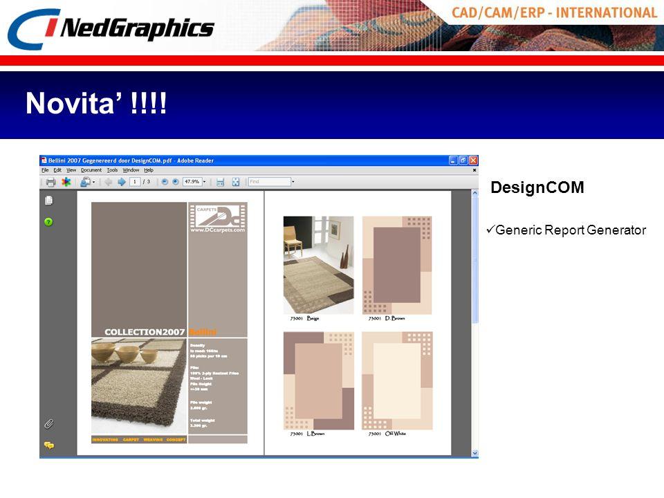 Novita' !!!! DesignCOM Generic Report Generator