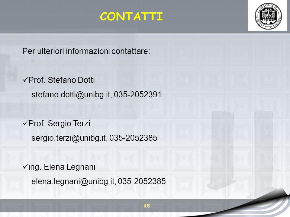 CONTATTI Per ulteriori informazioni contattare: Prof. Stefano Dotti