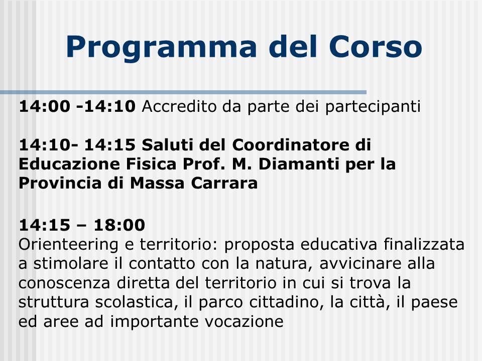 Programma del Corso 14:00 -14:10 Accredito da parte dei partecipanti