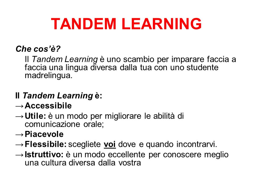 TANDEM LEARNING Che cos'è
